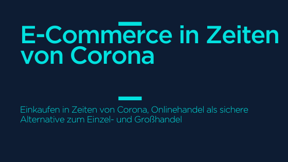 E_Commerce_in_Zeiten_von_Corona