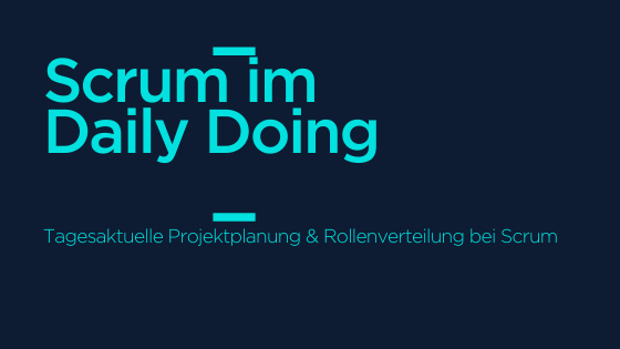 Scrum im Daily Doing
