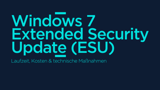 Microsoft Windows 7 Extended Security Update-Programm AGIQON Blog